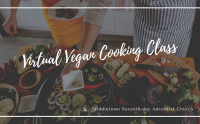 Virtual Vegan Cooking Class - April 2021